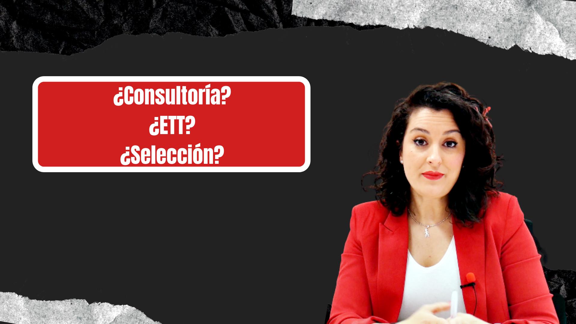 consultoría de selección de personal o empresa de trabajo temporal