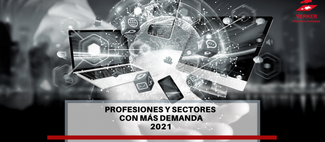 empleos y sectores más demanda 2021
